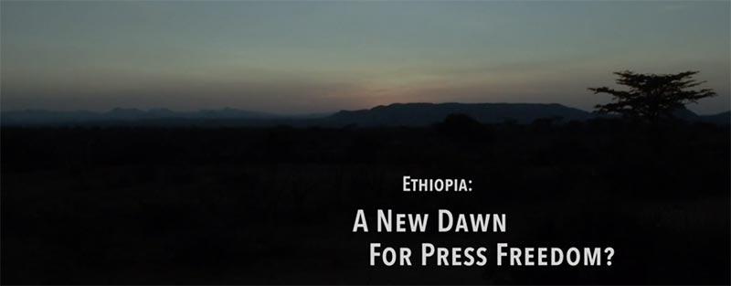 Ethiopia: A New Dawn for Press Freedom